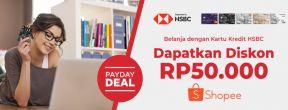 Diskon Rp 50.000 Tiap Belanja di Shopee dengan Kartu Kredit HSBC