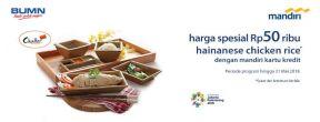 Harga Spesial Hainanese Chicken Rice Set di Chatterbox dengan Kartu Kredit Mandiri