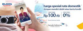 Diskon Tambahan 100ribu + Cicilan 0% 3 Bulan Garuda Indonesia dengan Kartu Kredit Mandiri