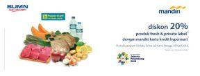 Diskon 20% Fresh Products dengan Mandiri Hypermart