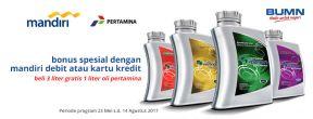 Beli 3 Liter Gratis 1 Liter Oli Pertamina dengan Kartu Kredit Mandiri