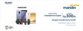 Paket Bundling Samsung + Cashback 300ribu dengan Kartu Kredit Mandiri
