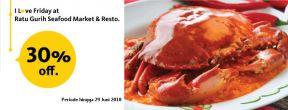 Diskon 30% dengan Maybank Kartu Kredit di Ratu Gurih Seafood Market & Resto Makassar