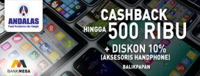 Cashback Hingga 500ribu di Andalas Pusat Handphone dan Gadget dengan Kartu Kredit Mega