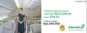 Harga Spesial ke Amerika/Kanada + Cashback Hingga 1 Juta EVA Air