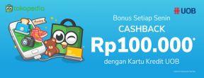 Cashback Rp100.000 ke TokoCash Setiap Senin dengan Kartu Kredit UOB