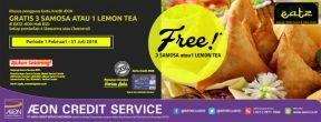 Dapatkan gratis 3 (tiga) samosa atau 1 (satu) lemon tea di Eatz AEON Mall BSD