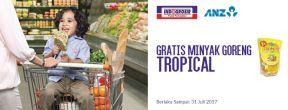 Gratis 1L Minyak Goreng Tropical untuk Pemegang Kartu Kredit ANZ