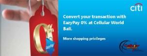 Ubah Transaksi di Cellular World Bali menjadi Cicilan 0% dengan Kartu Kredit Citi