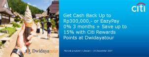 Cashback s.d 300ribu + Cicilan 0% 3 Bulan dengan Kartu Kredit Citi di Dwidayatour