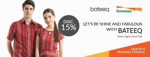 Diskon 15% di Bateeq dengan Kartu Kredit Danamon
