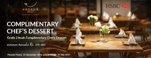 Gratis 2 Complimentary Chef's Dessert di Arsana Hotel Bali dengan Kartu Kredit HSBC
