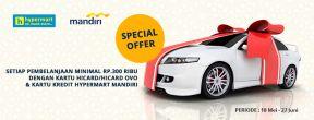 Promo Ramadhan! Mandiri Kartu Kredit dan Hypermart Undian Berhadiah Mobil