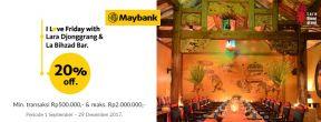 Diskon 20% Tiap Jumat di Lara Djonggrang dan La Bihzad Bar dengan Kartu Kredit Maybank
