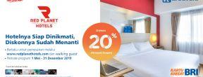 Diskon 20 % di Red Planet Hotels dengan Kartu Kredit BRI