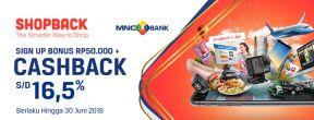Shopback Sign Up Bonus Rp50.000 + Cashback Hingga 16,5% dengan Kartu Kredit MNC