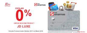 Cicilan 0% untuk Produk JD Luxe dengan Kartu Kredit Bank Sinarmas