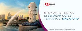 Diskon Spesial di Beragam Outlet Ternama di Singapore dengan Kartu Kredit HSBC