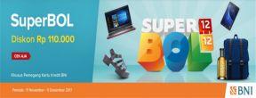 Diskon Rp110.000 di Superbol Matahari dengan Kartu Kredit BNI