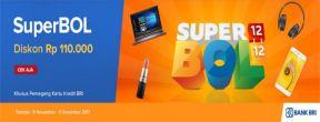 Diskon Rp110.000 di Superbol Mataharimall.com dengan Kartu Kredit BRI