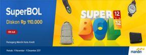 Diskon Rp 110.000 di Superbol Mataharimall.com dengan Kartu Kredit Mandiri
