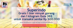 Super Indo Gratis 1 liter minyak goreng dan 1 kilogram Gula 365 dengan Kartu Kredit Standard Chartered