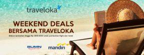 Weekend Deals Traveloka dengan Mandiri Kartu Kredit