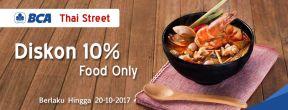 Diskon 10% Food Only di Thai Street dengan Kartu Kredit BCA